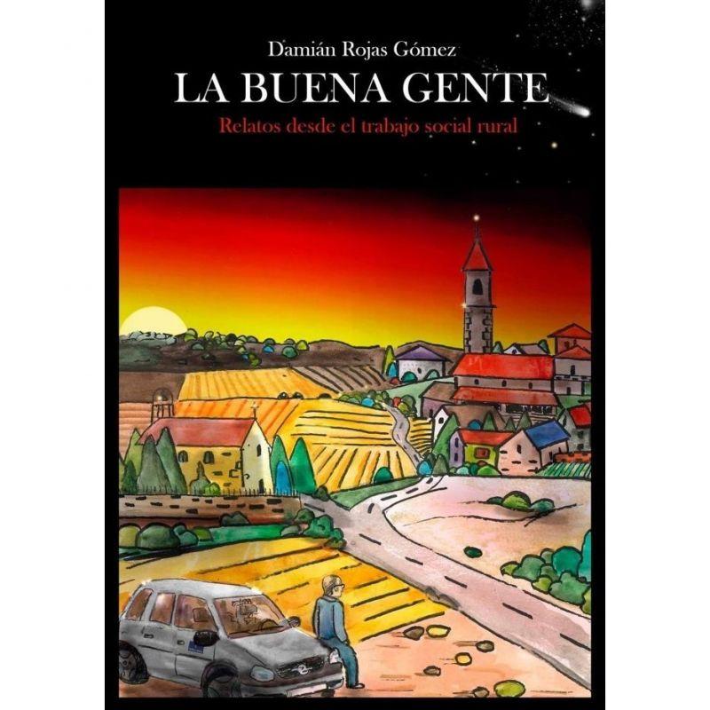 Presentación del libro La buena gente. Relatos desde el trabajo social rural